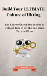 Keys to Build Your ULTIMATE Culture of Hitting eBook