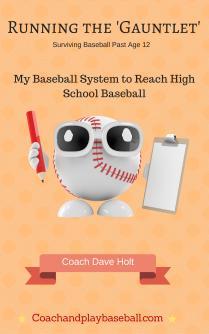 'Running the Gauntlet' My Baseball Development System to Reach High School