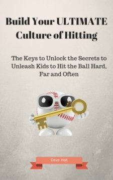 Key to Build the Ultimate Culture of Hitting