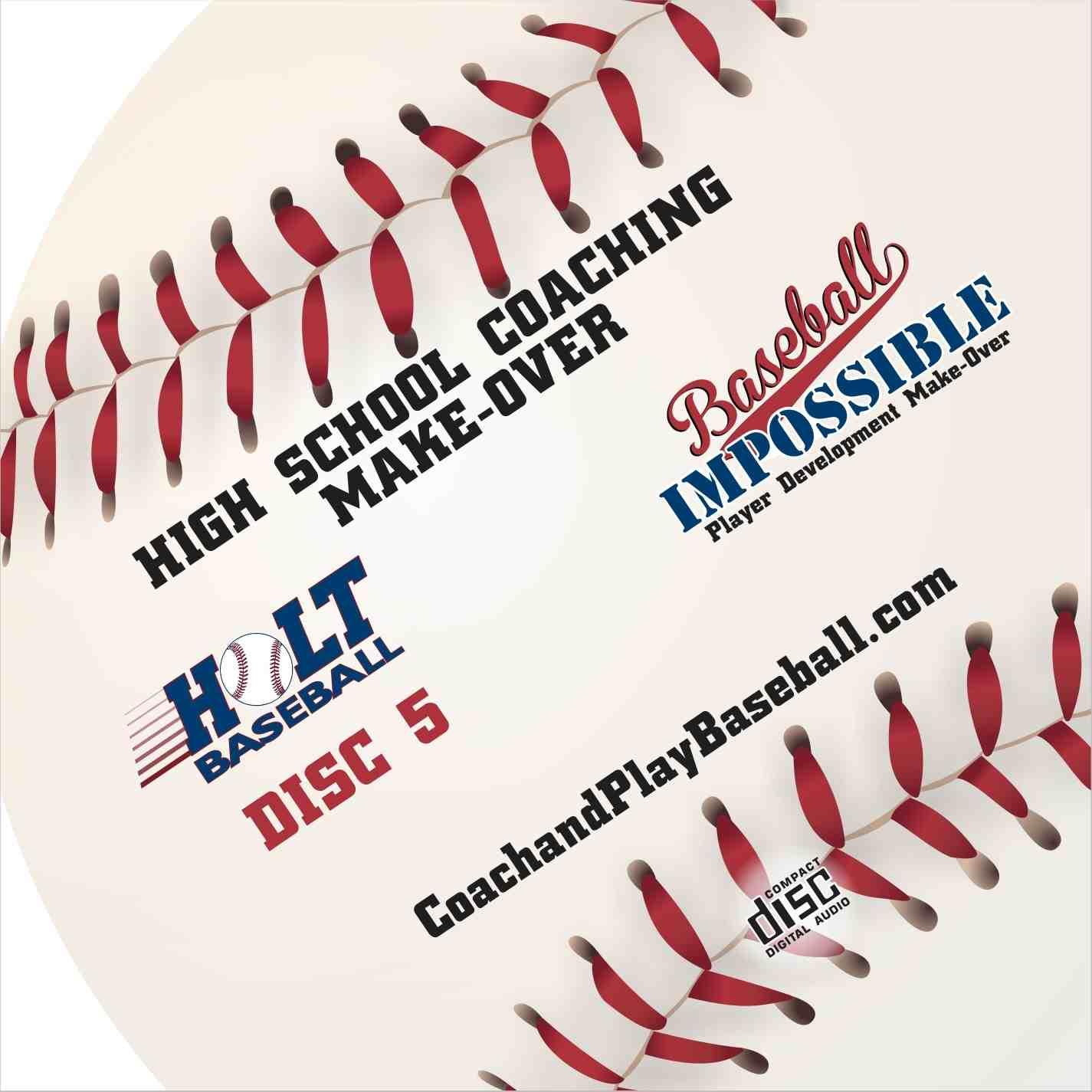 High School Baseball Coaching Make-Over