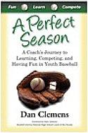 A Perfect Season by Dan Clemens