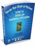 How to Develop Baseball Pitchers. Unique coaching system for youth baseball coaches.